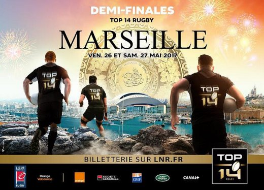 Top 14 demi finales Marseille 2017